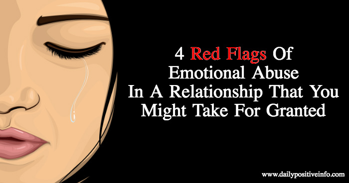 4 Red Flags Of Emotional Abuse In A Relationship That You
