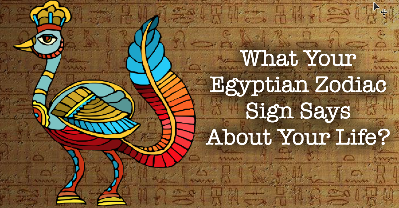 What your egyptian zodiac sign says about your life biocorpaavc Gallery