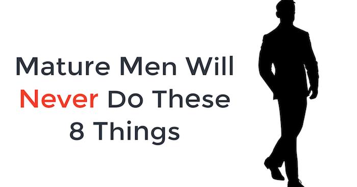 Traits of a mature man